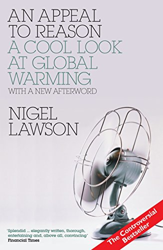 9781590202524: An Appeal to Reason: A Cool Look at Global Warming