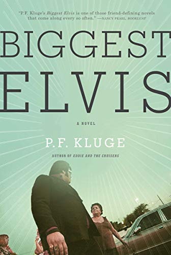 9781590202586: Biggest Elvis: A Novel