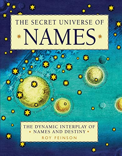 9781590202616: The Secret Universe of Names: The Dynamic Interplay of Names and Destiny