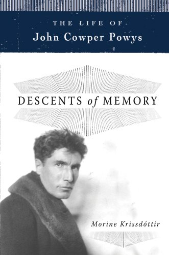 9781590202654: Descents of Memory: The Life of John Cowper Powys