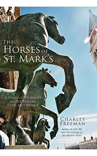 9781590202678: The Horses of St. Mark's: A Story of Triumph in Byzantium, Paris, and Venice
