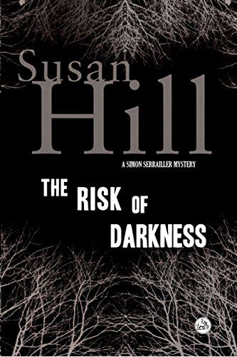 9781590202906: The Risk of Darkness: A Simon Serrailler Mystery