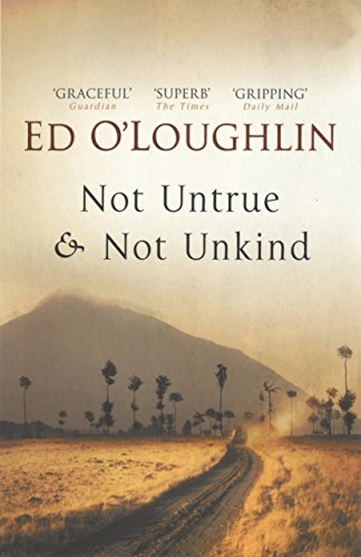 9781590202951: Not Untrue and Not Unkind: A Novel
