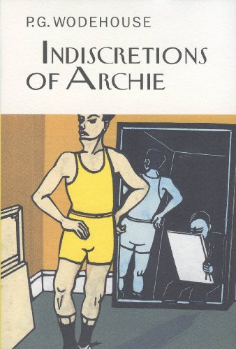 9781590203057: The Indiscretions of Archie (Collector's Wodehouse)