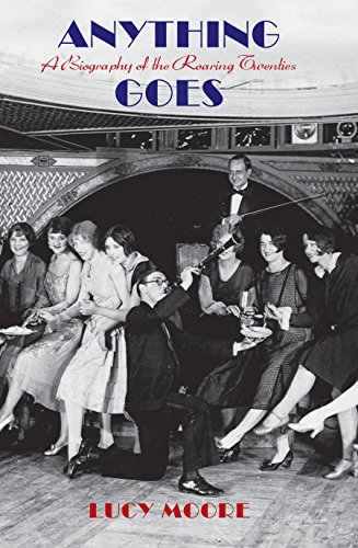 9781590203132: Anything Goes: A Biography of the Roaring Twenties