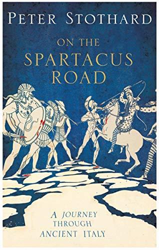 9781590203231: The Spartacus Road