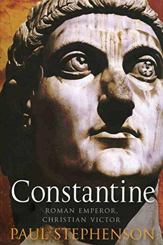 Constantine : Roman Emperor, Christian Victor