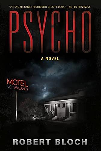 9781590203354: Psycho: A Novel