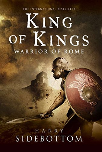 9781590203552: King of Kings: Warrior of Rome: Book 2 (Warrior of Rome (Hardcover))