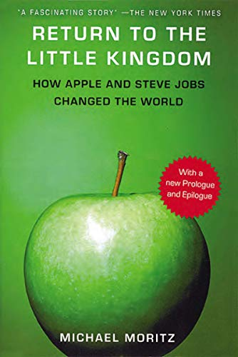 9781590204016: Return to the Little Kingdom: Steve Jobs and the Creation of Apple
