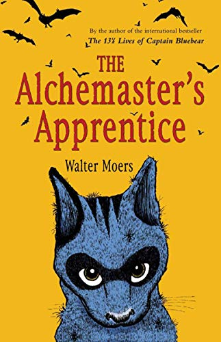 The Alchemaster's Apprentice: A Novel: Moers, Walter