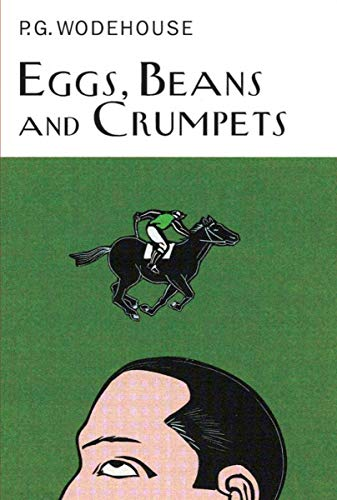 9781590204115: Eggs, Beans and Crumpets (Collector's Wodehouse)