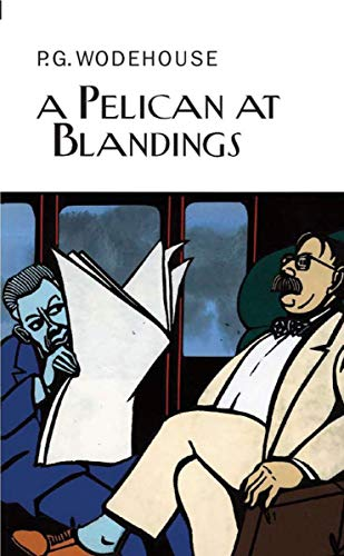 9781590204139: A Pelican at Blandings