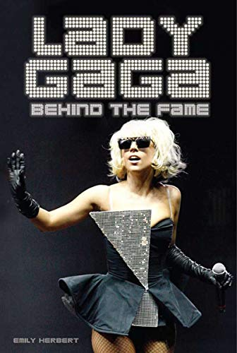 9781590204238: Lady Gaga: Behind the Fame