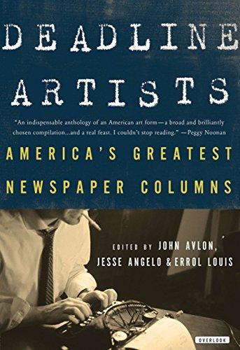 Deadline Artists: America s Greatest Newspaper Columns