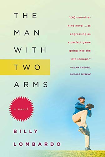 9781590204368: The Man with Two Arms: A Novel