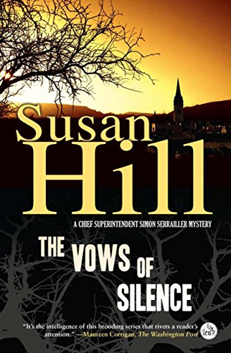 9781590204429: The Vows of Silence: A Chief Superintendent Simon Serrailler Mystery