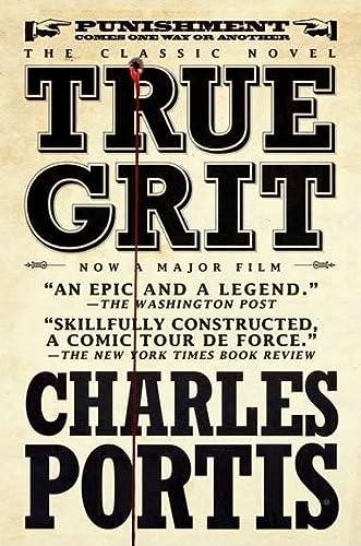 9781590204597: True Grit: A Novel