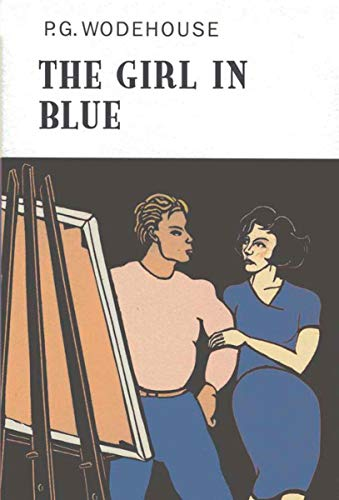 9781590204726: The Girl in Blue (Collector's Wodehouse)