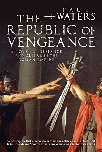 9781590204740: The Republic of Vengeance