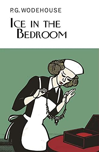 9781590205129: Ice in the Bedroom (Collector's Wodehouse)