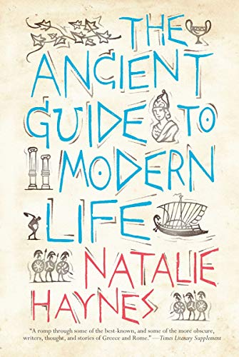 9781590206379: The Ancient Guide to Modern Life