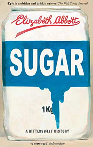 9781590206478: Sugar: A Bittersweet History