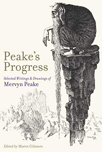 9781590206935: Peake's Progress: Selected Writings and Drawings of Mervyn Peake