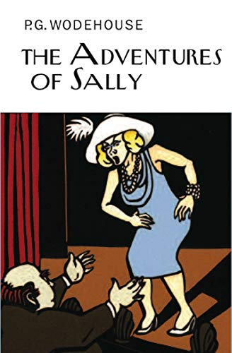 9781590207550: Adventures of Sally (Collector's Wodehouse)