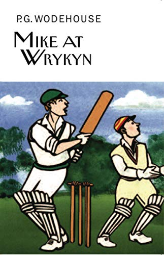 9781590207567: Mike at Wrykyn (Collector's Wodehouse)