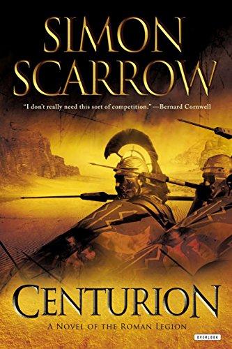 9781590207802: Centurion: A Roman Legion Novel