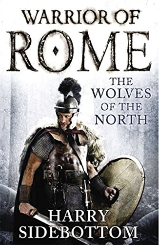 9781590207833: Wolves of the North (Warrior of Rome)