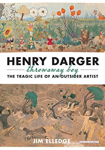 9781590208557: Henry Darger, Throwaway Boy: The Tragic Life of an Outsider Artist