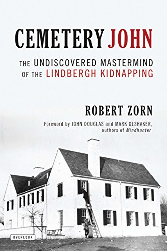 9781590208564: Cemetery John: The Undiscovered Mastermind Behind the Lindbergh Kidnapping