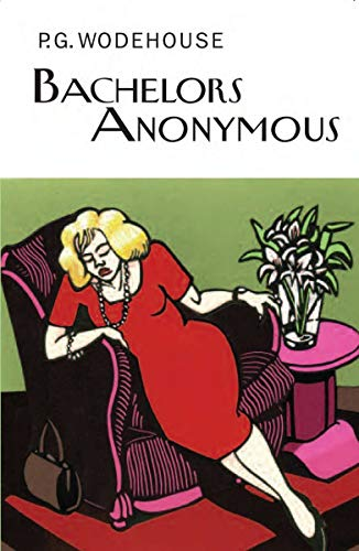 9781590208571: Bachelors Anonymous (Collector's Wodehouse)