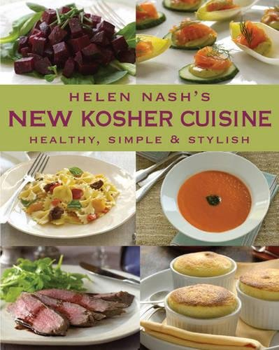 New Kosher Cuisine: Healthy, Simple & Stylish (Hardcover): Helen Nash