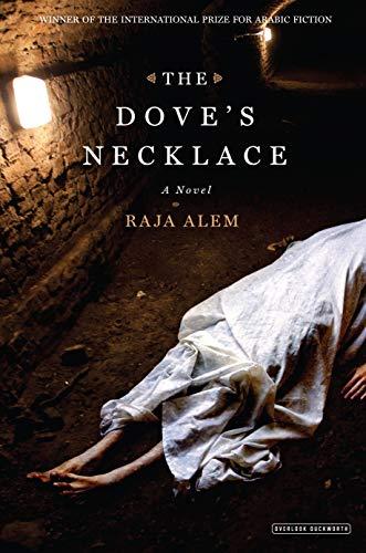 9781590208984: The Dove's Necklace: A Novel