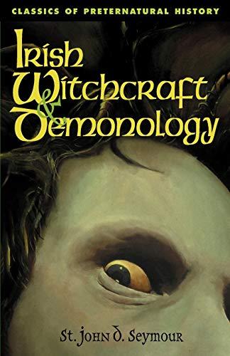 9781590210086: Irish Witchcraft & Demonology (Classics of Preternatural History)