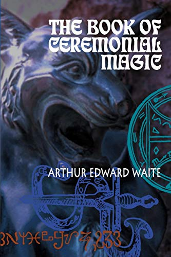 9781590210123: The Book of Ceremonial Magic