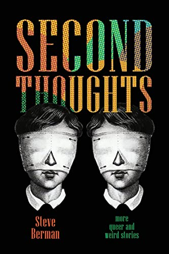 9781590210284: Second Thoughts: More Queer and Weird Stories