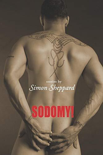 Sodomy! (159021031X) by Simon Sheppard