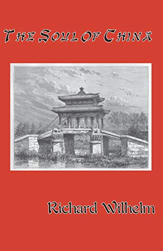 9781590210567: The Soul of China