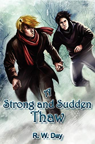 9781590210635: A Strong and Sudden Thaw