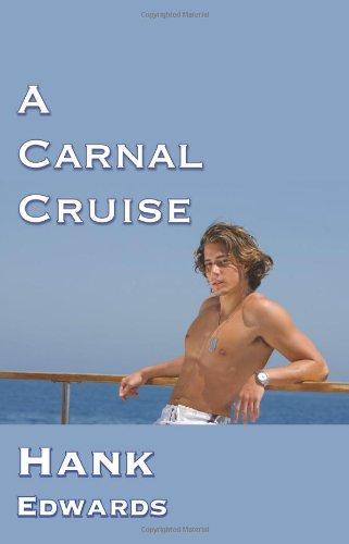 9781590211052: A Carnal Cruise
