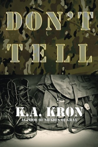 Don't Tell: K.A. Kron