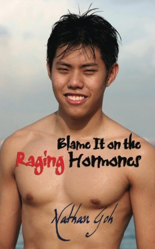 9781590211151: Blame it on the Raging Hormones