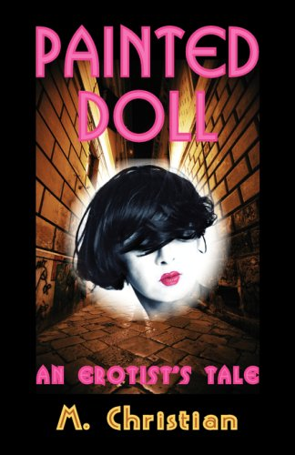 Painted Doll: An Erotist's Tale: Christian, M.