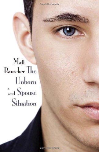 The Unborn Spouse Situation: Matt Rauscher