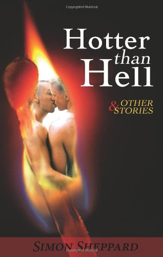 Hotter Than Hell & Other Stories (159021207X) by Simon Sheppard