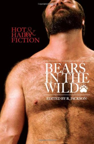 9781590212455: Bears in the Wild (Hot & Hairy erotic series)